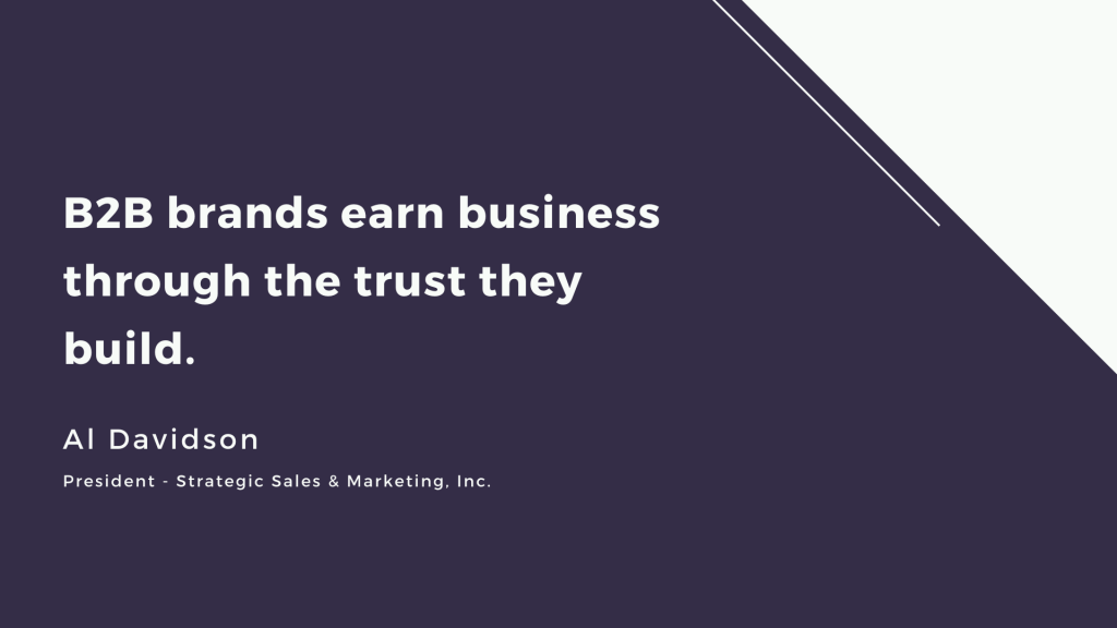 B2B brands earn business through the trust they build